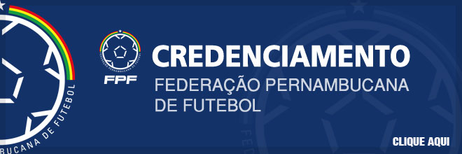 6f8b839950dd7 Credenciamento Federação Pernambucana de Futebol